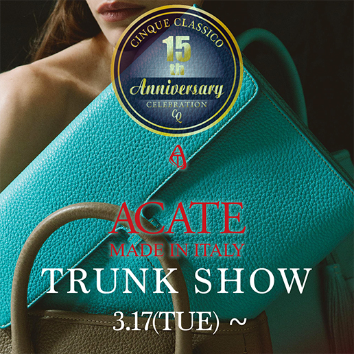 ACATE TRUNK SHOW