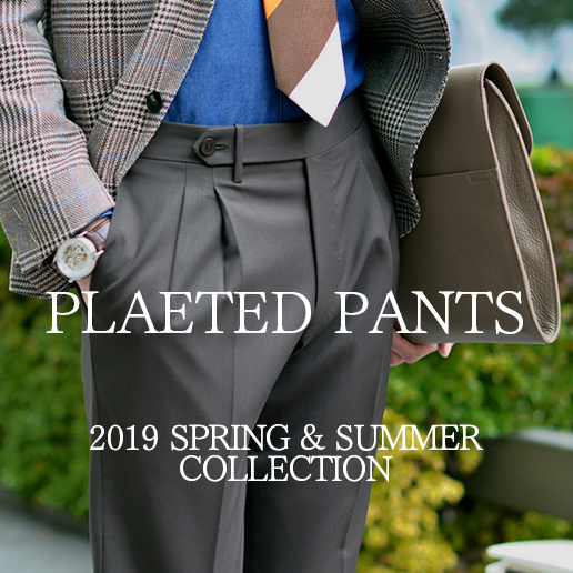 PLEATED PANTS COLLECTION 19SS